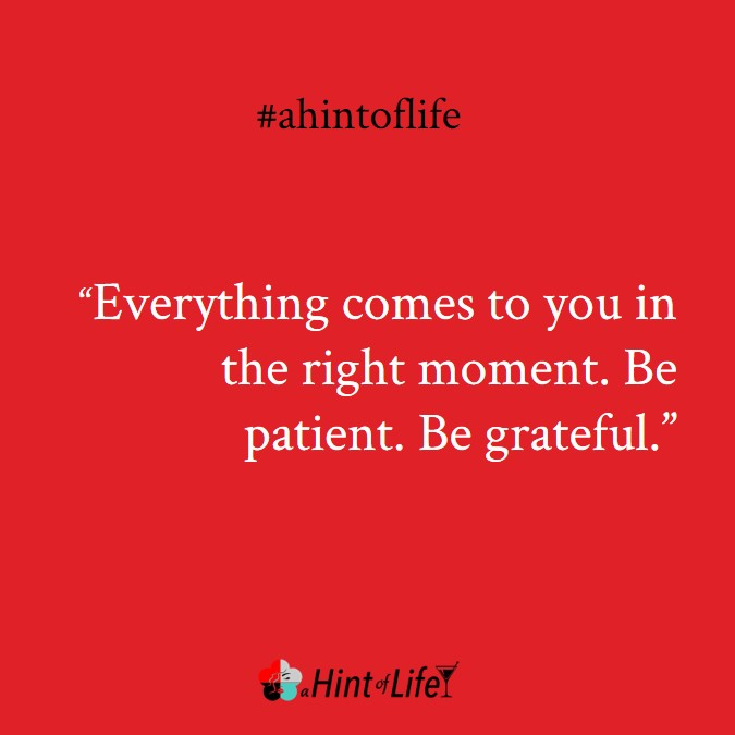 How to be grateful with life when things aren't going as you imagined.
