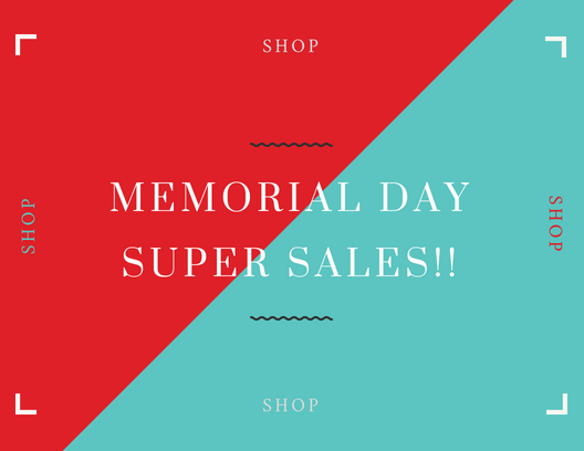 Memorial Day Sales To Take Advantage Of!